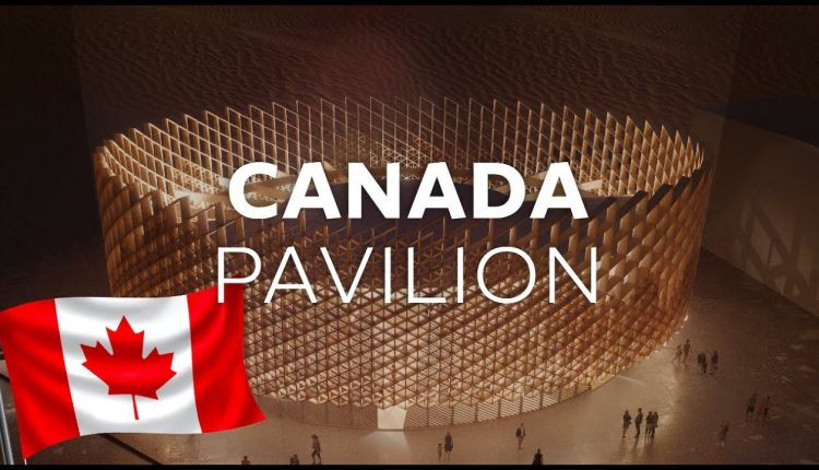 Canada reaffirms its determination to bring the world together at Dubai's Expo 2020